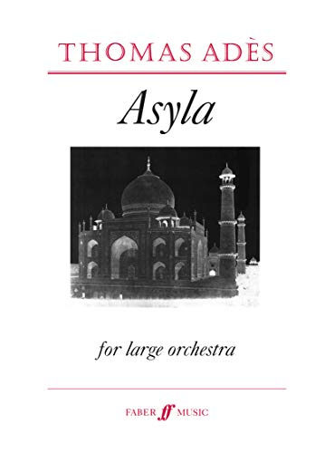 9780571518630: Asyla: (Score) (Orchestral and Large Ensemble Works)