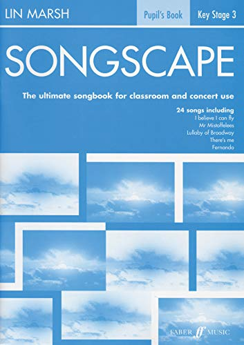 9780571518661: Songscape: The Ultimate Songbook for Classroom and Concert Use: Pupil's Book
