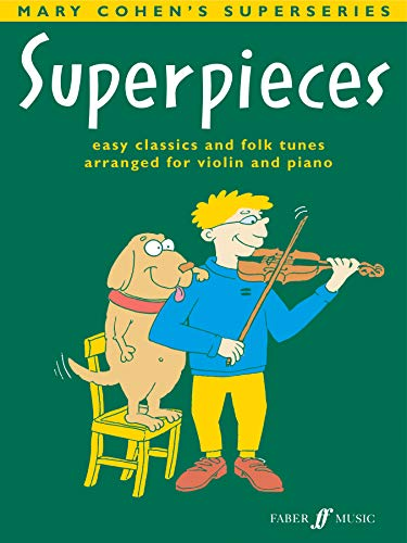 9780571518708: Superpieces: easy clasics and folk tunes arranged for violin and piano