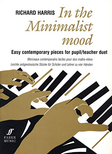 9780571518753: In the Minimalist Mood: Easy Contemporary Pieces for Pupil/Teacher Duet