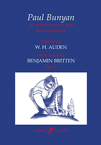 9780571519385: Paul Bunyan: Libretto (Faber Edition)