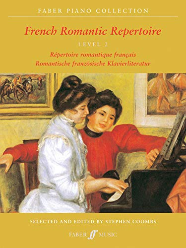 9780571519583: French Romantic Repertoire: French Romantic Repertoire Level 2: (Piano) (Faber Piano Collection)