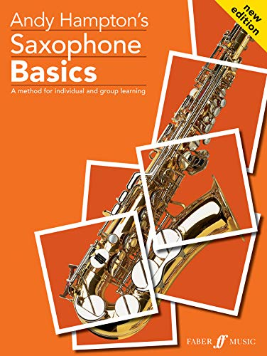 9780571519729: Saxophone Basics: A Method for Individual and Group Learning (Student's Book) (Faber Edition: Basics)