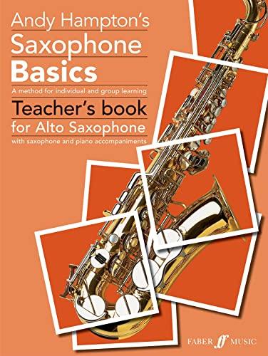 9780571519736: Saxophone Basics: (Alto Saxophone Teacher's Book) (Basics Tutor Series)