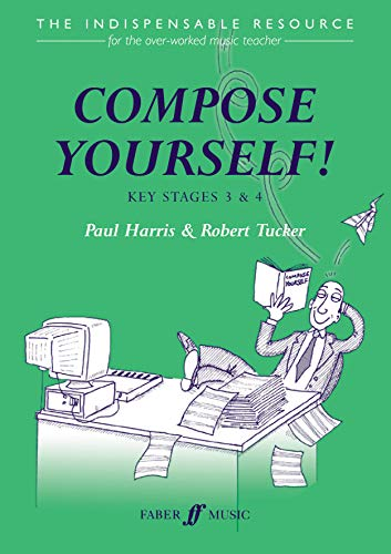 9780571519903: Compose Yourself! (Faber Edition)