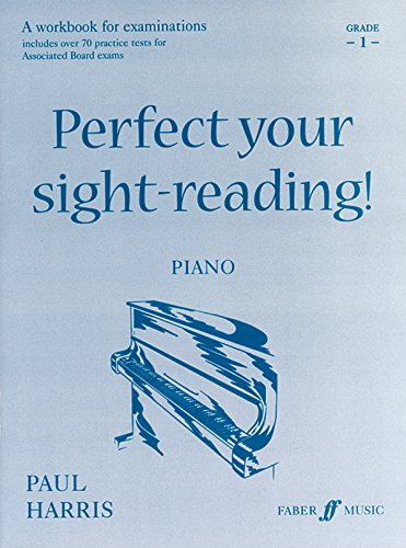 9780571520213: Perfect Your Sight-reading! Piano, Grade 1: A Workbook for Examinations (Faber Edition: Improve Your Sight-reading)