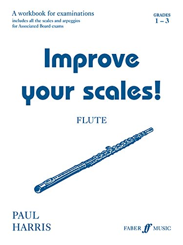 9780571520244: Improve Your Scales! Flute: Grades 1-3