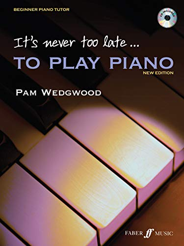 9780571520701: It's Never Too Late to Play Piano: A Learn as You Play Tutor with Interactive CD