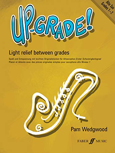 9780571520817: Up-Grade! Alto Saxophone Grade 1-2: Light Relief Between Grades