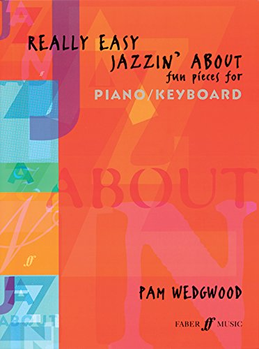 9780571520893: Really Easy Jazzin' About -- Fun Pieces for Piano / Keyboard