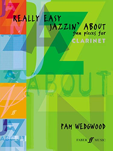 9780571520985: Really Easy Jazzin' About -- Fun Pieces for Clarinet (Faber Edition: Jazzin' About)