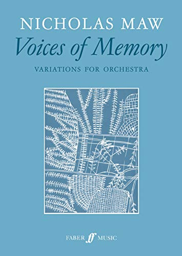 Voices of Memory: Variations for Orchestra (Score) (Faber Edition) (0571521010) by Maw, Nicholas