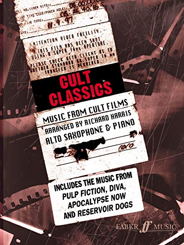 9780571521081: Cult Classics for Alto Saxophone: Music from Cult Films (Faber Edition)