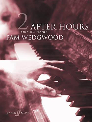 9780571521111: After Hours for Solo Piano, Bk 2 (Faber Edition: After Hours)