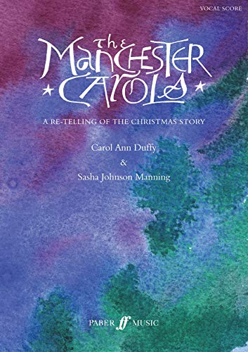 9780571521210: The Manchester Carols: A Re-telling of the Christmas Story: Vocal Score: For Mezzo-Soprano and Baritone Soloists, Narrator, Mixed Chorus, Optional Children's Choir and Orche