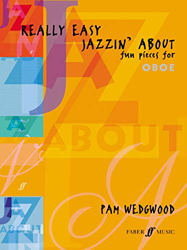 9780571521241: Really Easy Jazzin' About: Fun Pieces for Oboe