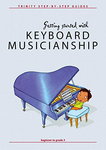 Getting Started with Keyboard Musicianship Format: Book: By Nicholas Keyworth
