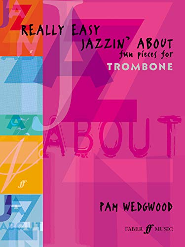 9780571521395: Really Easy Jazzin' About: (Trombone / Piano)
