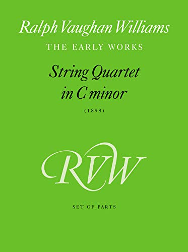 9780571521760: String Quartet in C Minor: 1898: (Parts) (Ralph Vaughan Williams: The Early Works)