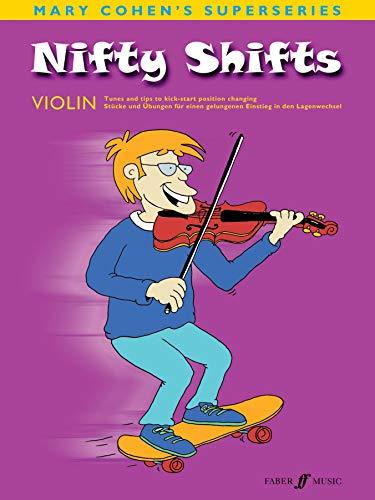 9780571521876: Nifty Shifts for Violin/ Fur Violine: Tunes and Technical Tips to Kick-start Position Changing/ Stucke Und Ubengen Fur Einen Gelungenen Einstieg in Den Lagenwechsel