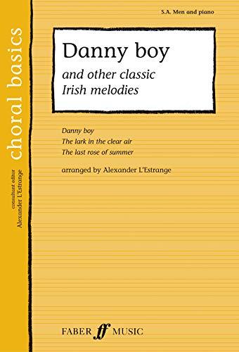 Danny Boy and Other Classic Irish Melodies: L'Estrange, Alexander (Ed.)