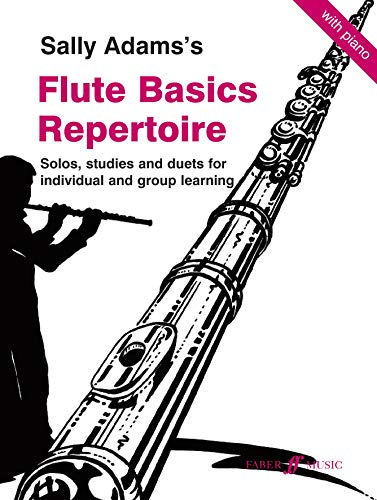 Flute Basics Repertoire: (Flute and Piano) (0571522491) by Adams, Sally