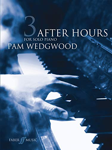 9780571522590: After Hours for Solo Piano, Bk 3 (Faber Edition: After Hours)