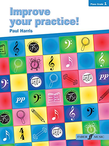 9780571522613: Improve Your Practice! Piano: Grade 1 (Faber Edition)