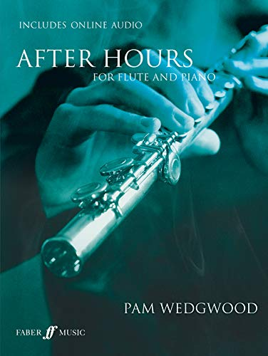 9780571522705: After Hours for Flute and Piano: Book & CD (Faber Edition: After Hours)