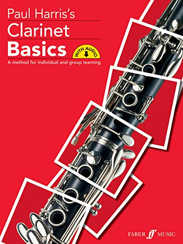 9780571522828: Clarinet Basics: A Method for Individual and Group Learning, Book & CD (Faber Edition: Basics)