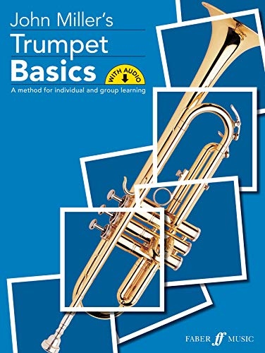 9780571522866: Trumpet Basics: A Method for Individual and Group Learning, Book & CD (Faber Edition: Basics)