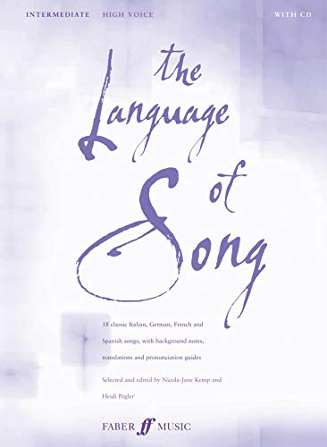 9780571523436: The Language of Song -- Intermediate: High Voice, Book & CD (Faber Edition)