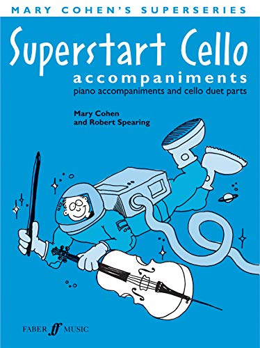 9780571524433: Superstart Cello Accompaniments: Piano Accompaniments and Cello Duet Parts (Mary Cohen's Superseries)
