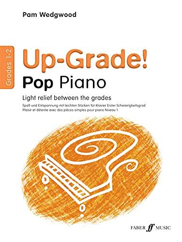 9780571524754: Up-grade Pop! Piano Grades 1-2