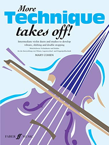 9780571524846: More Technique Takes Off! for Violin (Faber Edition)