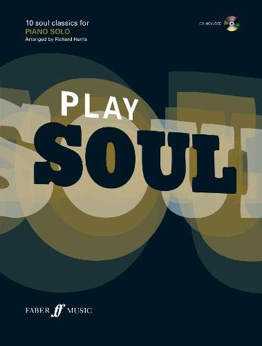 9780571524952: Play Soul: (Piano): 10 Soul Classics for Piano: Piano/CD (Play Series)