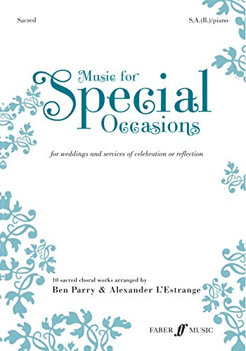 9780571524969: Music for Special Occasions: (sacred) SAB: 10 Sacred Choral Works for Weddings and Services of Celebration or Reflection (Faber Edition: Music for Special Occasions)