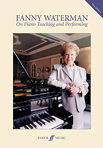 9780571525195: On Piano Teaching and Performing (Faber Edition: the Waterman / Harewood Piano Series)
