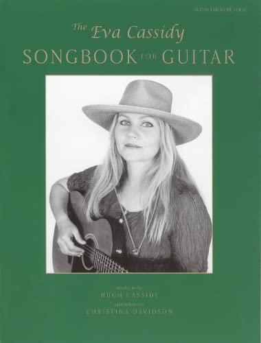 9780571525607: The Eva Cassidy Songbook for Guitar: Guitar Tablature/Vocal