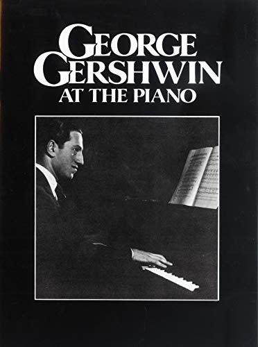 9780571525751: George Gershwin at the Piano