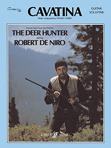 9780571525911: Cavatina: Theme Music from the EMI Film Deer Hunter: Guitar Solo/Tab
