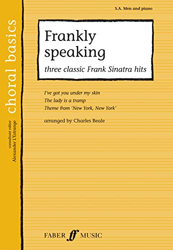 Frankly Speaking.: SA/men Accompanied (Faber Edition) (Choral: Beale, Charles