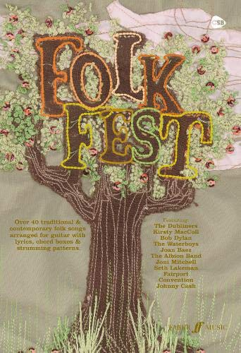9780571526741: Folk Fest: (Chord Songbook): Over Forty Traditional and Contemporary Folk Songs Arranged for Guitar with Lyrics, Chord Boxes and Strumming Patterns