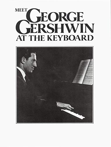 9780571526772: Meet George Gershwin at the Keyboard (Faber Edition)