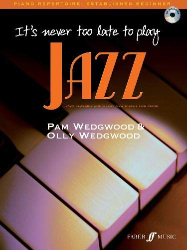 9780571527144: It's Never Too Late to Play Jazz (Piano Solo Book & CD)