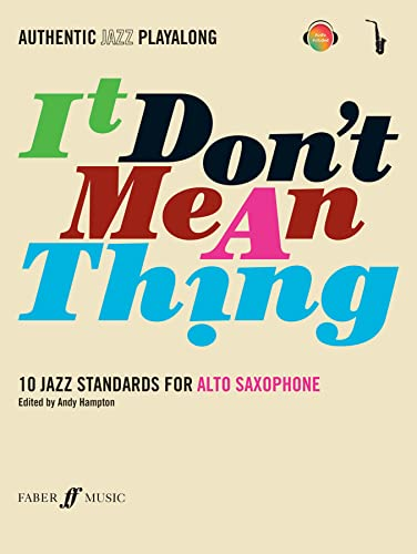 9780571527403: It Don't Mean a Thing: (Alto Saxophone): Alto Saxophone and CD