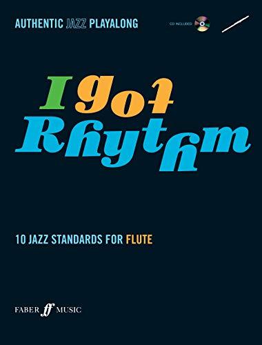 9780571527434: I Got Rhythm for Flute: 10 Jazz Standards for Flute, Book & CD (Faber Edition)