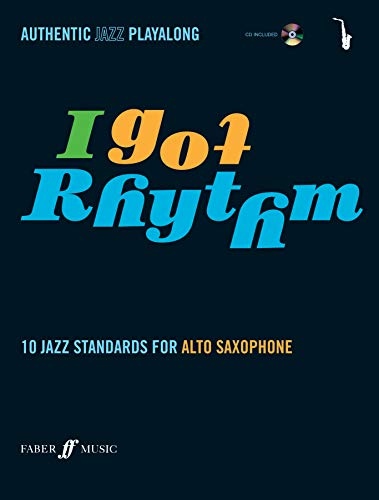 9780571527458: I Got Rhythm for Alto Saxophone: Book & CD: 10 Jazz Standards for Alto Saxophone