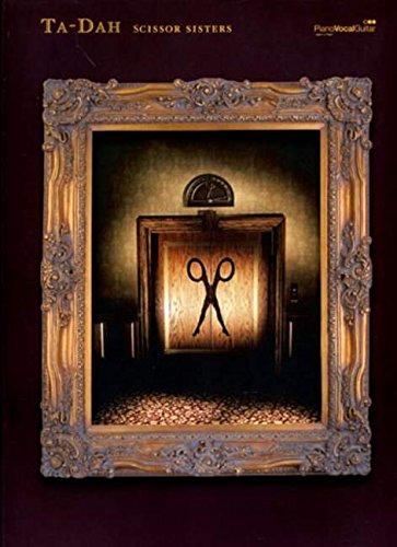 9780571527632: Scissor Sisters -- Ta-Dah: Piano/Vocal/Guitar