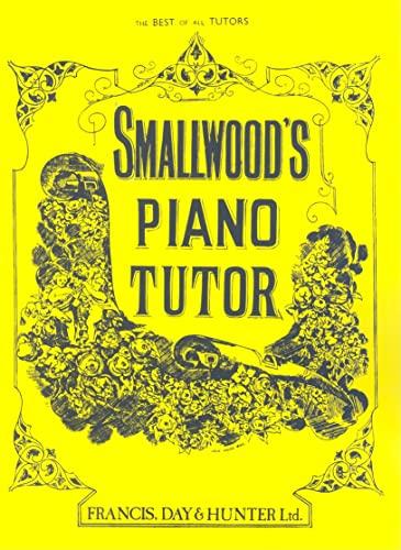 9780571527687: Smallwood's Piano Tutor (Faber Edition)